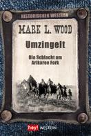 Mark L. Wood: Umzingelt ★★★★★