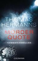 Thomas Hermanns: Mörder Quote ★★★★