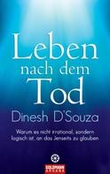 Dinesh D'Souza: Leben nach dem Tod ★★★★