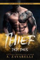 A. Zavarelli: Thief – Der Dieb ★★★★