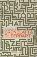 Tom Flambard: Der Tod hat Zeit: Grünblatt & Silberbart 3
