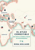 Mina Holland: El atlas comestible