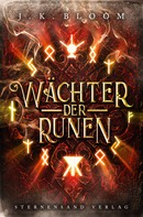 J. K. Bloom: Wächter der Runen (Band 2) ★★★★★