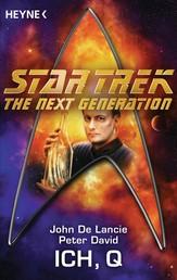 Star Trek - The Next Generation: Ich, Q - Roman