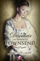 Jane Hormuth: Descubrir a la señorita Towsend