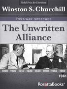 Winston S. Churchill: The Unwritten Alliance