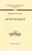 Friedrich Zündel: Aus der Apostelzeit