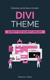 Website einrichten mit dem Divi-Theme - Schritt für Schritt erklärt