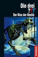 Kari Erlhoff: Die drei ???, Der Biss der Bestie (drei Fragezeichen) ★★★★★