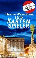 Helga Weinzierl: Der Kartenspieler: Österreich Krimi ★★★★