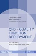 Gerd F. Kamiske: QFD – Quality Function Deployment