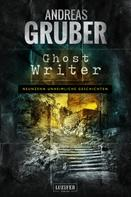 Andreas Gruber: GHOST WRITER ★★★★