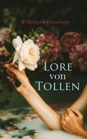 Wilhelmine Heimburg: Lore von Tollen