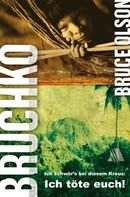 Bruce E Olson: Bruchko ★★★★★