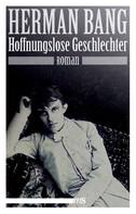 Herman Bang: Hoffnungslose Geschlechter ★★★★★