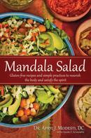 Dr. April Modesti D.C.: Mandala Salad