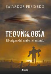 Teovnilogía - El origen del mal en el mundo