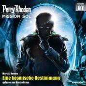 Perry Rhodan Mission SOL Episode 07: Eine kosmische Bestimmung