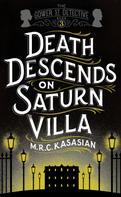 M.R.C. Kasasian: Death Descends On Saturn Villa ★★★★★