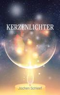 Jochen Schleef: Kerzenlichter