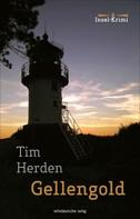 Tim Herden: Gellengold ★★★★