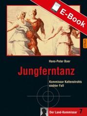 Jungferntanz - Kommissar Kattenstrohts siebter Fall