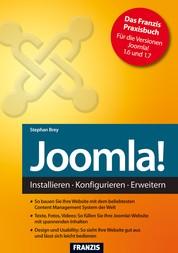 Joomla! - Installieren - Konfigurieren - Erweitern