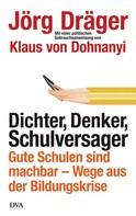 Jörg Dräger: Dichter, Denker, Schulversager