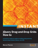 Marcos Placona: Instant jQuery Drag-and-Drop Grids How-to