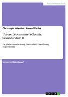 Christoph Höveler: Unsere Lebensmittel (Chemie, Sekundarstufe I)