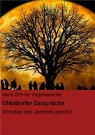 Hans Werner Vogelwiesche: Ohlsdorfer Gespräche
