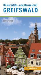 Universitäts- und Hansestadt Greifswald - Reiseführer