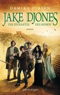 Damian Dibben: Jake Djones - Die Dynastie des Bösen ★★★★★