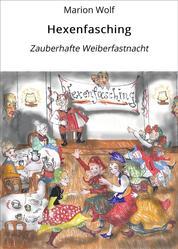 Hexenfasching - Zauberhafte Weiberfastnacht
