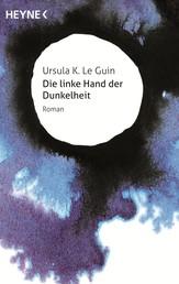 Die linke Hand der Dunkelheit - Roman