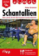 Peter Grünlich: Schantallien