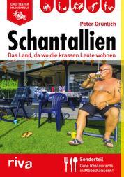 Schantallien - Das Land, da wo die krassen Leute wohnen