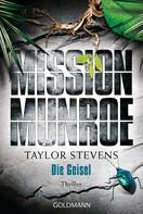 Taylor Stevens: Mission Munroe. Die Geisel ★★★★★