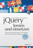 Jonathan Chaffer: jQuery lernen und einsetzen