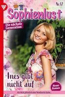 Karina Kaiser: Sophienlust - Die nächste Generation 12 – Familienroman