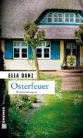 Ella Danz: Osterfeuer ★★★★