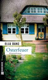 Osterfeuer - Kriminalroman