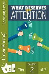 What Deserves Your Attention - Placing Your Attention