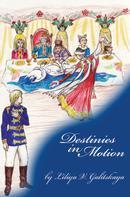 Liliya V Galitskaya: Destinies in Motion