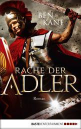 Rache der Adler - Roman