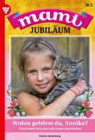 Laura Martens: Mami Jubiläum 3 – Familienroman