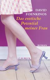 Das erotische Potential meiner Frau - Roman