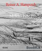 Reiner A. Hampusch: Mellerts Fälle 2