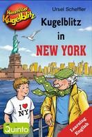 Ursel Scheffler: Kommissar Kugelblitz - Kugelblitz in New York ★★★★