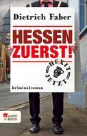 Dietrich Faber: Hessen zuerst! ★★★★
